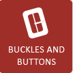 BUCKLES AND BUTTONS