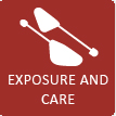EXPOSURE AND CARE